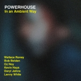 Powerhouse -  In An Ambient Way '2015
