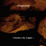 Rapoon - Darker By Light '1996