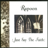 Rapoon - Just Say The Faith '2001
