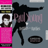 Paul Young - Remixes And Rarities '2013