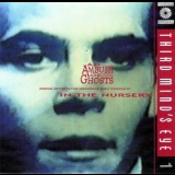 In The Nursery - An Ambush Of Ghosts '1993