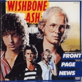 Wishbone Ash - Front Page News (2001 Japan, UICY-9087) '1977
