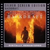 Hans Zimmer - Backdraft (silver Screen Edition) / Обратная тяга '2005