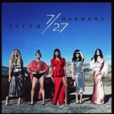 Fifth Harmony - 7/27 (Deluxe Edition) '2016