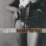 Kid Loco - Kill Your Darlings '2001