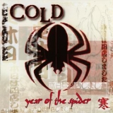 Cold - Year Of The Spider '2003