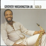 Grover Washington, Jr. - Gold '2006
