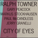 Ralph Towner - City Of Eyes '1989
