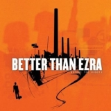 Better Than Ezra - Before The Robots '2005