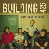 Building 429 - Space In Between Us: Expanded Edition '2005