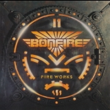 Bonfire - Fire Works (MSA Records, WD 75117, Germany) '1987