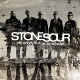 Stone Sour - Meanwhile In Burbank... '2015