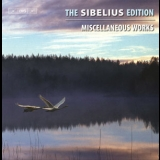Jean Sibelius - The Sibelius Edition: Part 13 - Miscellaneous Works '2011