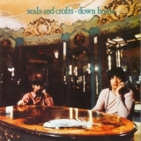 Seals & Crofts - Down Home '1970