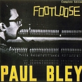Paul Bley - Footloose - Complete Edition (1987 Japan) '1962