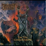 Malevolent Creation - The Ten Commandments '1991