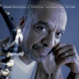 Grover Washington, Jr. - Prime Cuts '1987