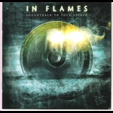 In Flames - Soundtrack to Your Escape (Ltd. Edition) '2004