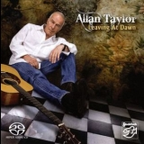 Allan Taylor - Leaving At Dawn '2009
