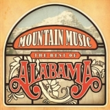 Alabama - Mountain Music - The Best Of ... '2009