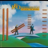 Reo Speedwagon - Building The Bridge '1996