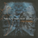 Man Must Die - ...start Killing '2004