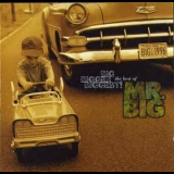 Mr. Big - Big, Bigger, Biggest! The Best Of Mr. Big '1996