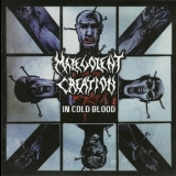 Malevolent Creation - In Cold Blood [Hammerheart Rec., HHR 2013-11, Netherlands] '1997
