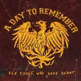 A Day To Remember - For Those Who Have Heart (re-release) '2008