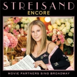 Barbra Streisand - Encore Movie Partners Sing Broadway '2016