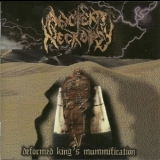 Ancient Necropsy - Deformed King's Mummification '2004