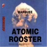 Atomic Rooster - Live At The Marquee 1980 '1980
