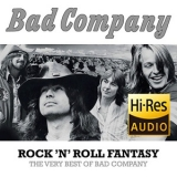 Bad Company - Rock 'N' Roll Fantasy: The Very Best Of Bad Company [Hi-Res stereo] 24bit 96kHz '2015