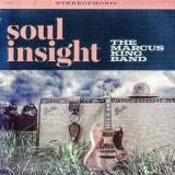 Marcus King Band, The - Soul Insight '2015