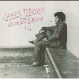 James Brown - In The Jungle Groove (non-remastered, Polydor 829 624-2) '1986