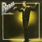 John Miles - Rebel (2008 Lemon) '1976