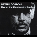 Dexter Gordon - Live At The Montmartre Jazzhus [3CD] '1996