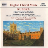 Edmund Rubbra - Nine Tenebrae Motets (Choir of St.John's College - Robinson) '2001