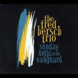 Fred Hersch - Sunday Night At The Vanguard '2016