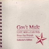 Gov't Mule - Live ... With A Little Help From Our Friends (CD4) '1999