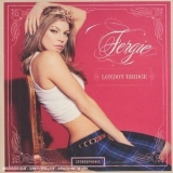 Fergie - London Bridge '2006