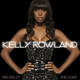 Kelly Rowland - Ms. Kelly: Deluxe Edition '2008
