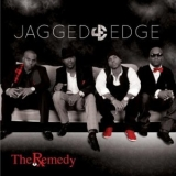 Jagged Edge - The Remedy '2011