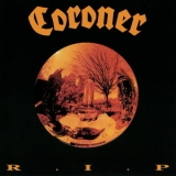 Coroner - R.I.P. (2013 Death Cult Switzerland) '1987