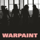 Warpaint - Heads Up '2016