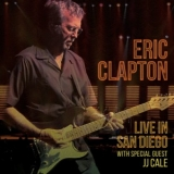 Eric Clapton - Live in San Diego (24 bits/96 kHz) '2016