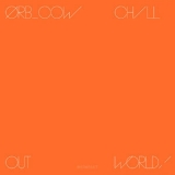 Orb, The -  COW / Chill Out, World! '2016