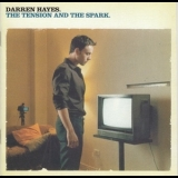Darren Hayes - The Tension And The Spark '2004