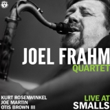 Joel Frahm Quartet - Live At Smalls  (24 bits/88,2 kHz) '2013