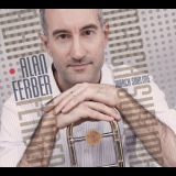 Alan Ferber - March Sublime '2013